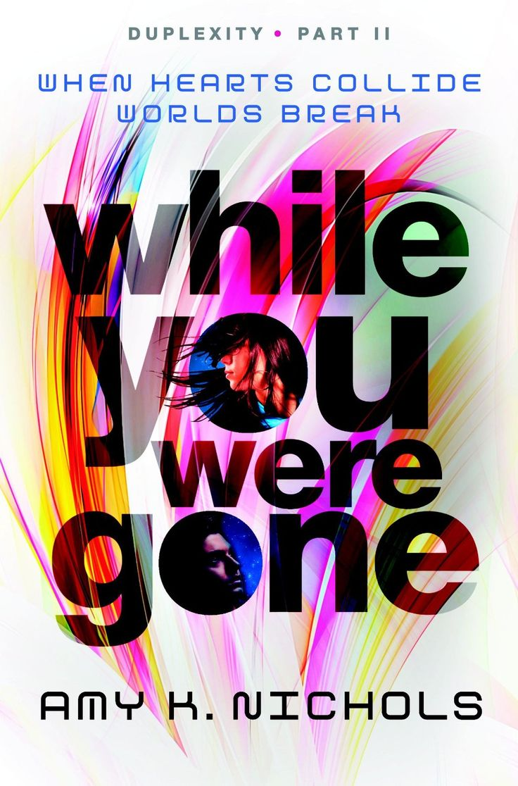 #coverreveal While You Were Gone (duplexity, #2) By Amy K