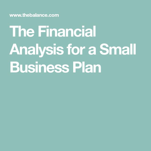 The Financial Analysis for a Small Business Plan
