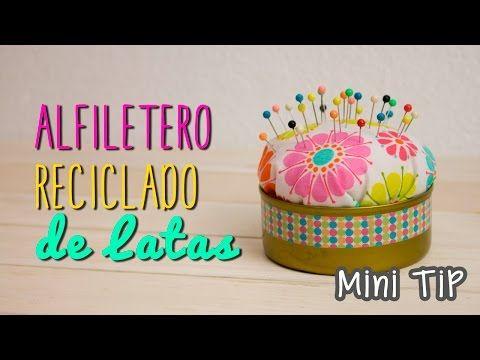 Cómo hacer Alfiletero Reciclado con lata de atún - DIY en 3 minutos - Mini Tip#57 - YouTube