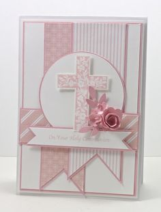Stampin' Up! ... handmade card ... Communion Card for a girl's First Communion ... pretty pinks with  cross and rolled rose ...