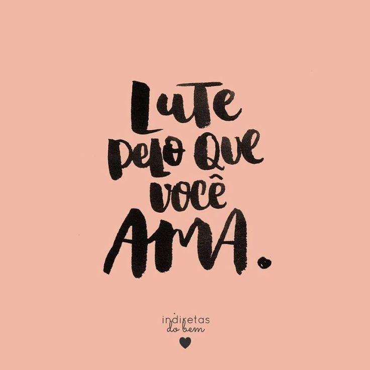 Pelo que você ama
