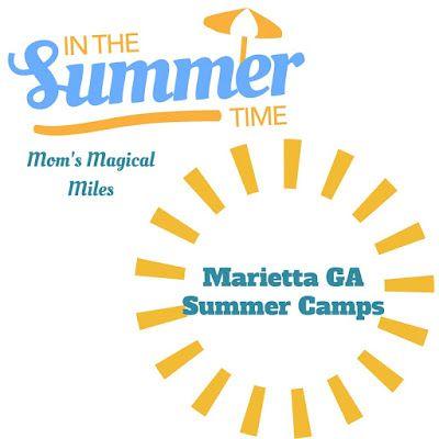 Best Summer Camps in Marietta, Georgia! | Mom's Magical Miles