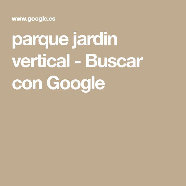 parque jardin vertical - Buscar con Google