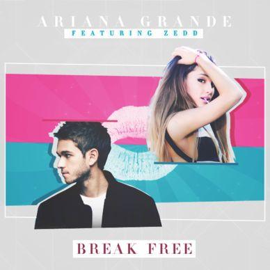 High Life - Ariana Grande - Ariana Grande - Break Free (feat. Zedd) made by PsychoGraphics