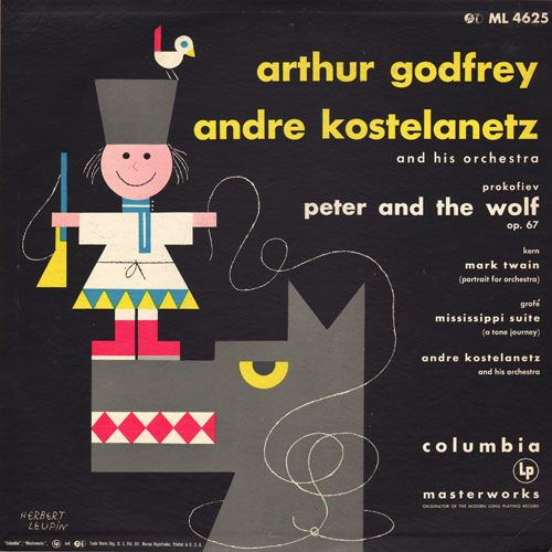 Peter and the Wolf: Arthur Godfrey (Columbia, 1954)