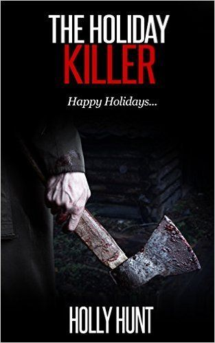 Book-o-Craze: Book Blitz {Excerpt & Giveaway} -- The Holiday Killer by Holly Hunt