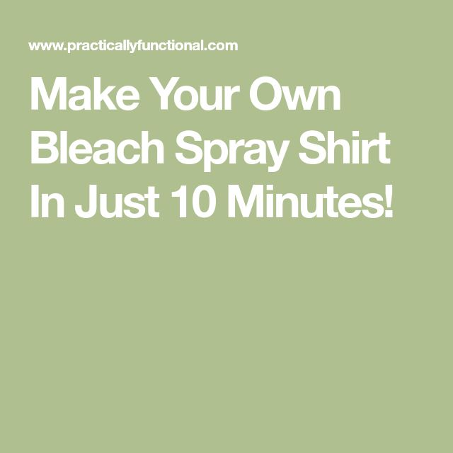 Make Your Own Bleach Spray Shirt In Just 10 Minutes!