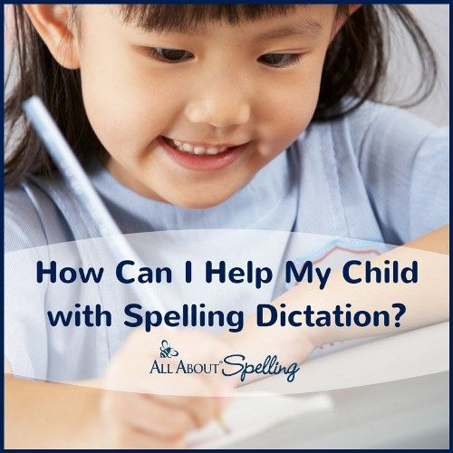 How Can I Help My Child with Spelling Dictation? | All About Learning Press