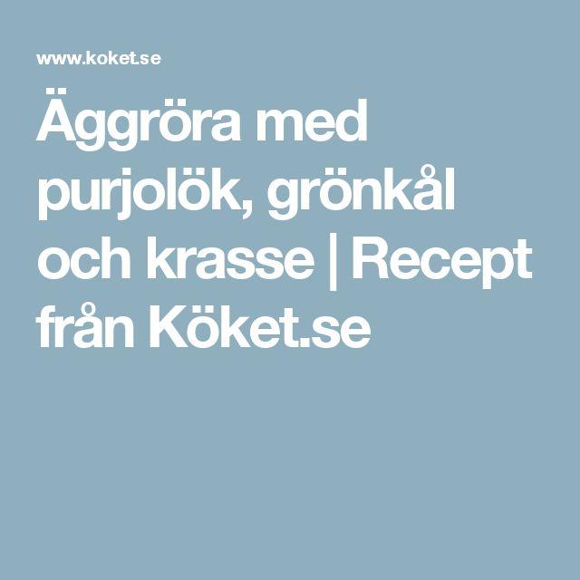 Äggröra med purjolök, grönkål och krasse   Recept från Köket.se