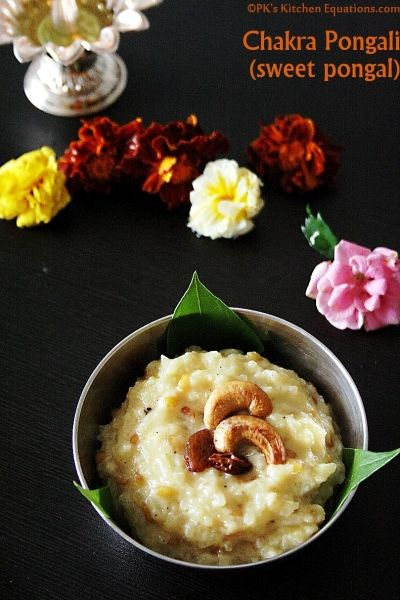 Chakra pongali or sweet pongal recipe or sakkarai pongal |