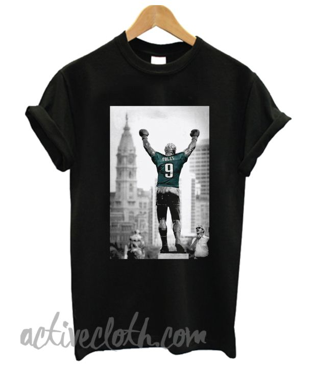 Rocky Statue Nick Foles Fashionable T Shirt Cool T Shirts Stylish Tshirts Shirts