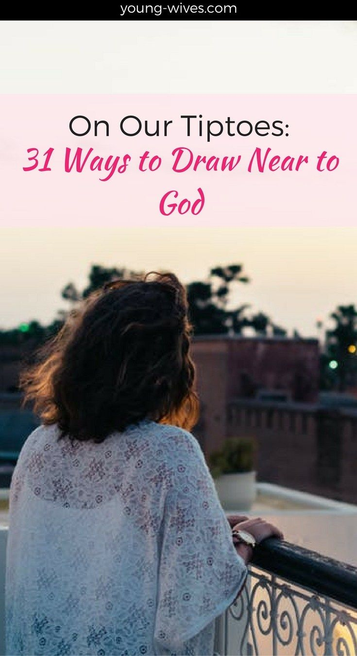 On Our Tiptoes: 31 Ways to Draw Near to God