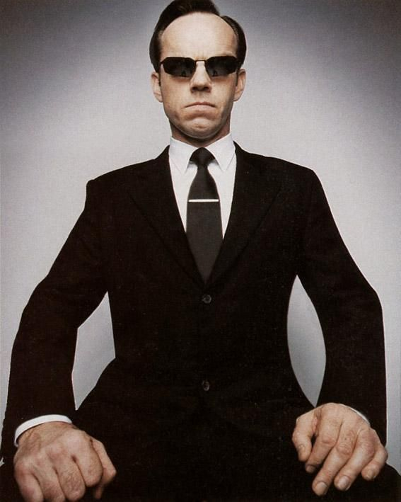 Hugo Weaving as Agent Smith, The Matrix Trilogy. Brilliant actor, damn scary character.