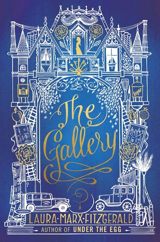 Goodreads   The Gallery by Laura Marx Fitzgerald — Reviews, Discussion, Bookclubs, Lists