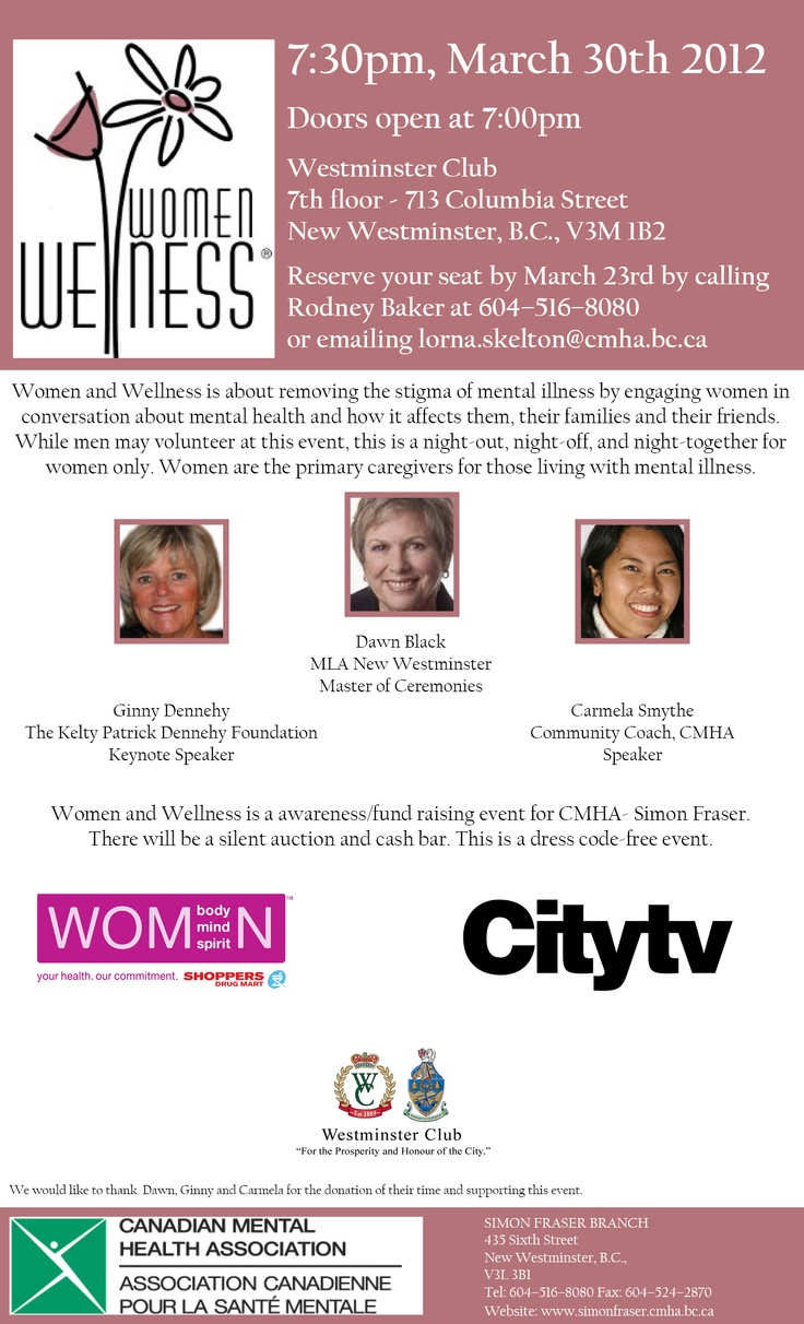 Women & Wellness - This is an incredible event, we hope you can join us! Details: http://simonfraser.cmha.bc.ca/get-involved/events/women-and-wellness