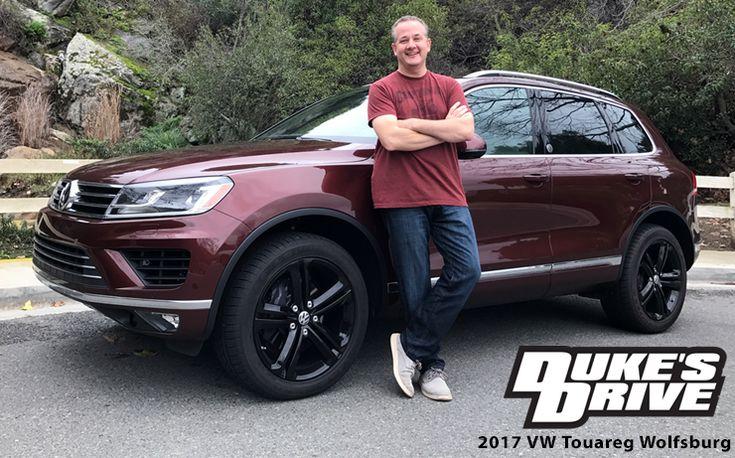 Duke's Drive: 2017 VW Touareg V6 Wolfsburg Edition