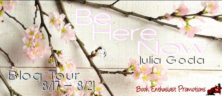 nice Be Here Now (Cedar Creek) by Julia Goda #BlogTour @julia_goda Book Title: Be Here Now Author: Julia Goda Genre: Contemporary Romance Hosted by: Book Enthusiast Promotions Six years ago, Loreley Cooper th... Debrahttp://bookenthusiastpromotions.com/be-here-now-cedar-creek-by-julia-goda-blogtour-julia_goda/ , Be Here Now Blog Tour Banner
