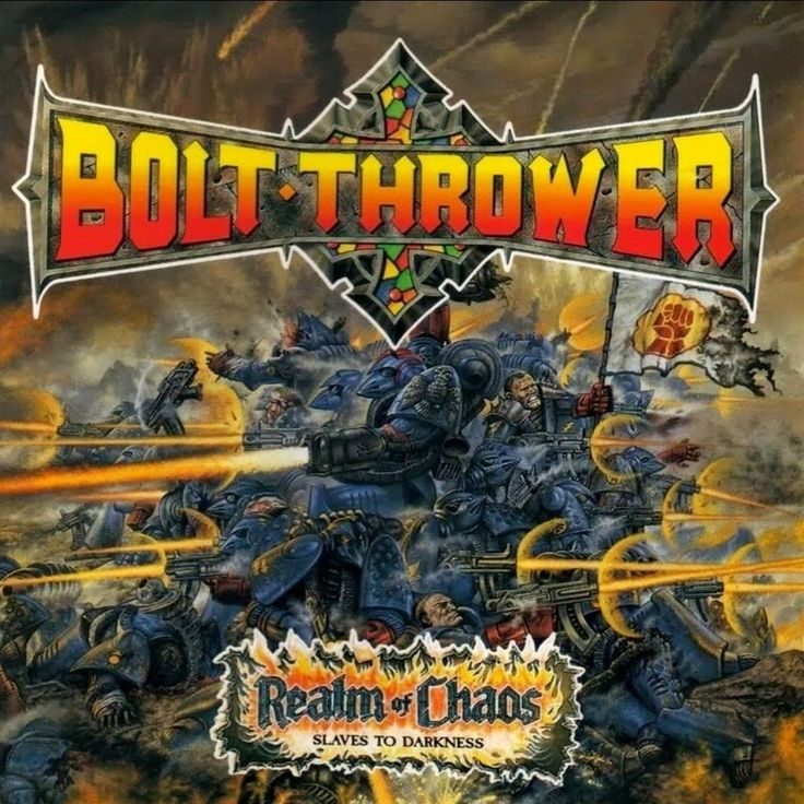 BOLT THROWER - Realm of Chaos: Slaves to Darkness (album 1989, UK death metal)