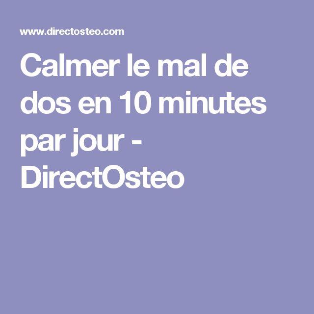 Calmer le mal de dos en 10 minutes par jour - DirectOsteo