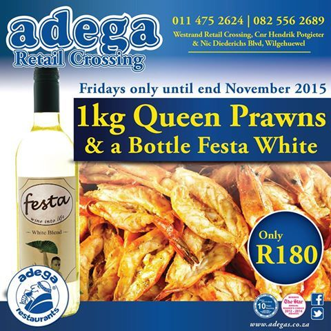 PRAWNS & WINE SPECIAL @ Adega Retail Crossing.  1Kg Queen Prawns & a bottle of Festa White for only R180.  Fridays ONLY- Until the end of November 2015. #AdegaRestaurants #AdegaRetailCrossingSpecials https://www.facebook.com/AdegaRetailCrossing/photos/a.363677530340978.77891.363664573675607/988629714512420/?type=3&theater