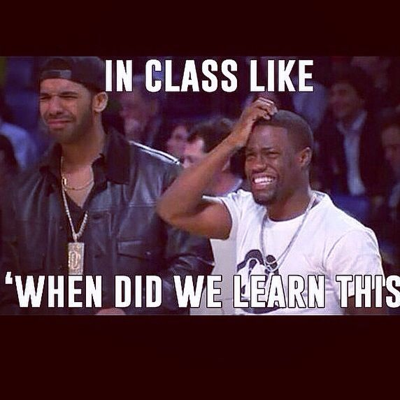 me during algebra 1cuz I never paid attention cuz I already knee everything