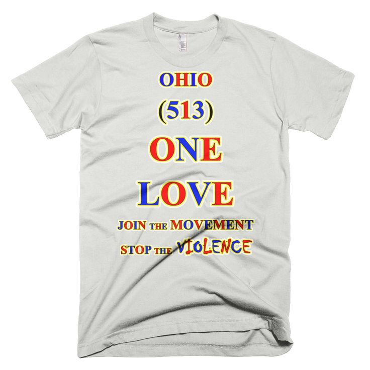 1511-T ... OHIO ... Area Code 513 ... ONE LOVE ... T-SHIRT