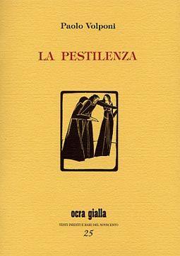 Paolo Volponi - La pestilenza - Via del Vento Edizioni