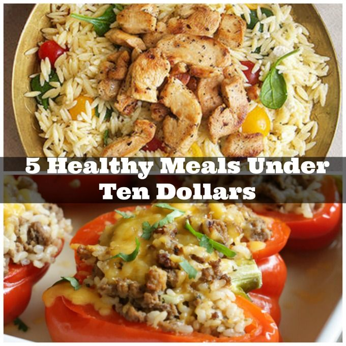 5 Healthy Meals Under Ten Dollars that will feed your family. You need to incorporate these simple and economical meals into your weekly menu plan.