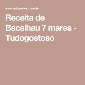 Receita de Bacalhau 7 mares - Tudogostoso