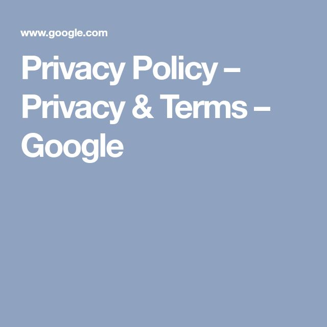 Privacy Policy – Privacy & Terms – Google
