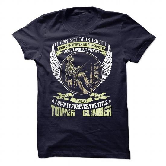 Tower Climber HoodieT-Shirt #name #tshirts #TOWER #gift #ideas #Popular #Everything #Videos #Shop #Animals #pets #Architecture #Art #Cars #motorcycles #Celebrities #DIY #crafts #Design #Education #Entertainment #Food #drink #Gardening #Geek #Hair #beauty #Health #fitness #History #Holidays #events #Home decor #Humor #Illustrations #posters #Kids #parenting #Men #Outdoors #Photography #Products #Quotes #Science #nature #Sports #Tattoos #Technology #Travel #Weddings #Women