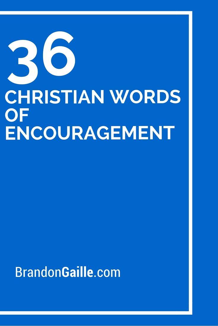 36 Christian Words of Encouragement