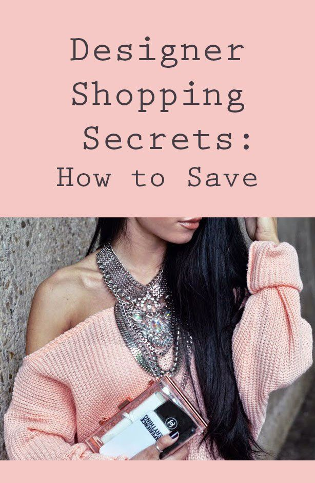 How to Save Money on Designer Fashion: 5 must-know tips!!!