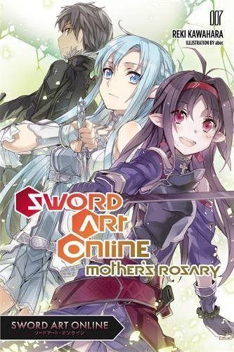 Sword Art Online 7: Mother's Rosary - light novel