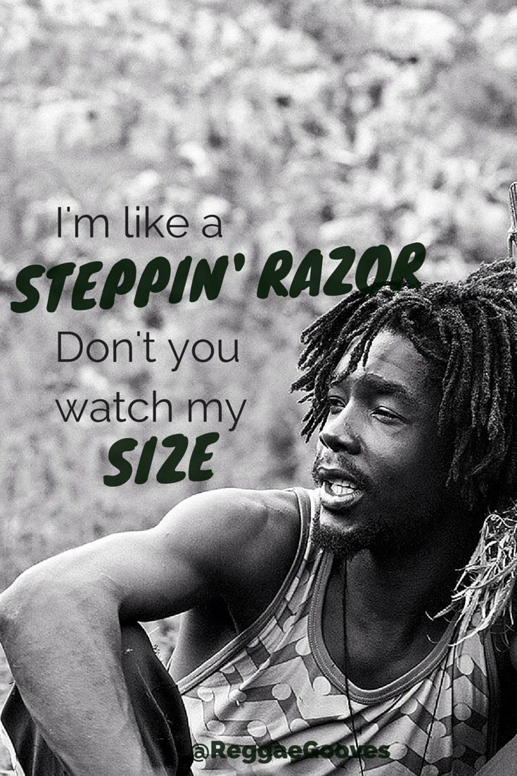 Peter Tosh - I'm Like a Steppin' Razor don't you watch my size! reggaegooves.altervista.org #reggae #lyrics #quote