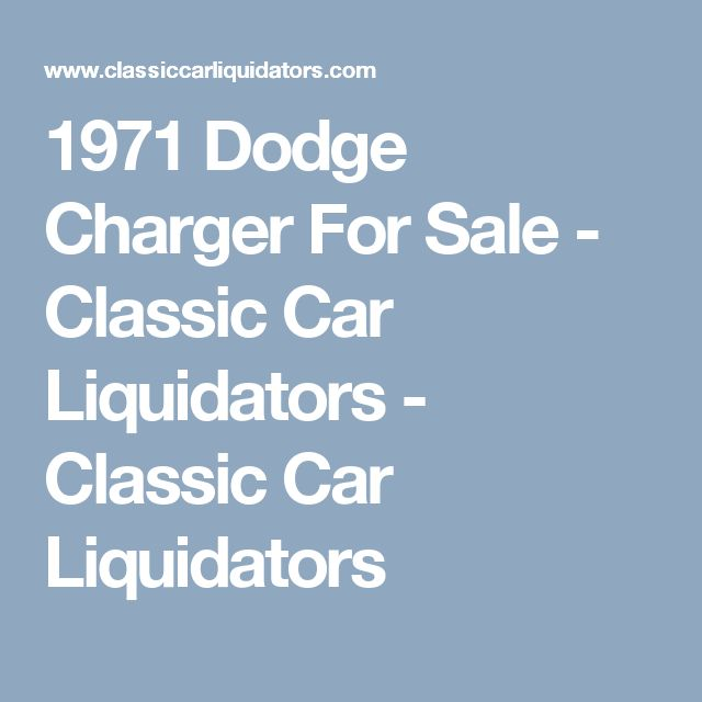 1971 Dodge Charger For Sale - Classic Car Liquidators  - Classic Car Liquidators