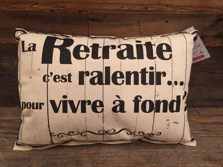Coussin ''La retraite''                                                       …                                                                                                                                                                                 Plus