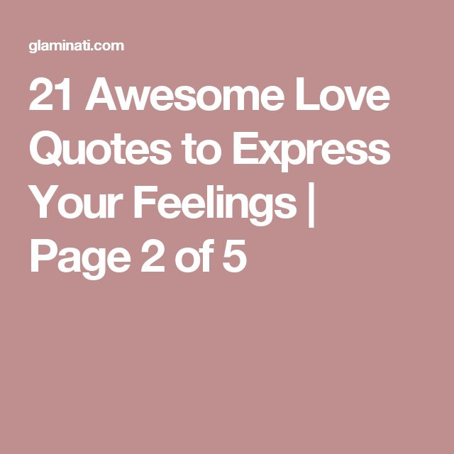 Awesome Love Quotes: 1000+ Expressing Feelings Quotes On Pinterest