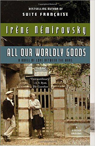 Amazon.com: All Our Worldly Goods (9780307743299): Irene Nemirovsky, Sandra Smith: Books