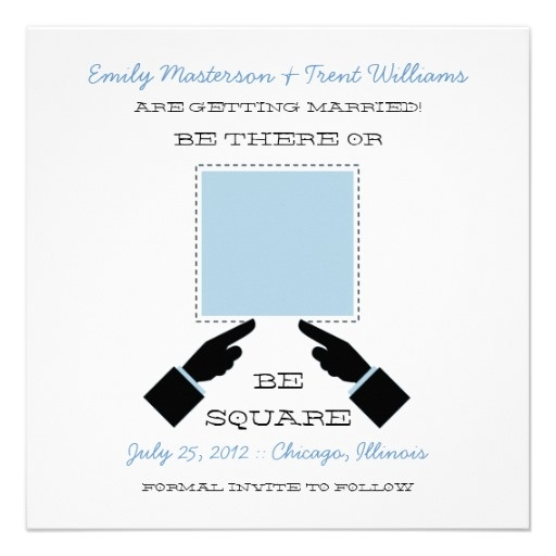 Be There Or Square Save The Date Blue Wedding Announcements