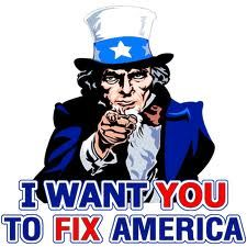 Give just one idea on how to fix America or never complain again!  Time to put up or SHUT up!