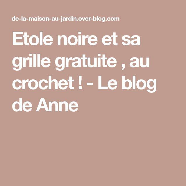 Etole noire et sa grille gratuite , au crochet ! - Le blog de Anne