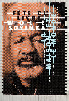 Poster by the french graphic designer Apeloig, Fête du livre, Aix-en-Provence Wole Soyinka : La maison et le monde, Affiche, 120 × 176 cm, 2007 #apeloig #graphicdesign #poster