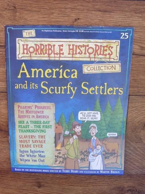 THE HORRIBLE HISTORIES COLLECTION MAGAZINE NO.25 AMERICA & ITS SCURFY SETTLERS