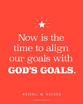 Our Goals and God's Goals