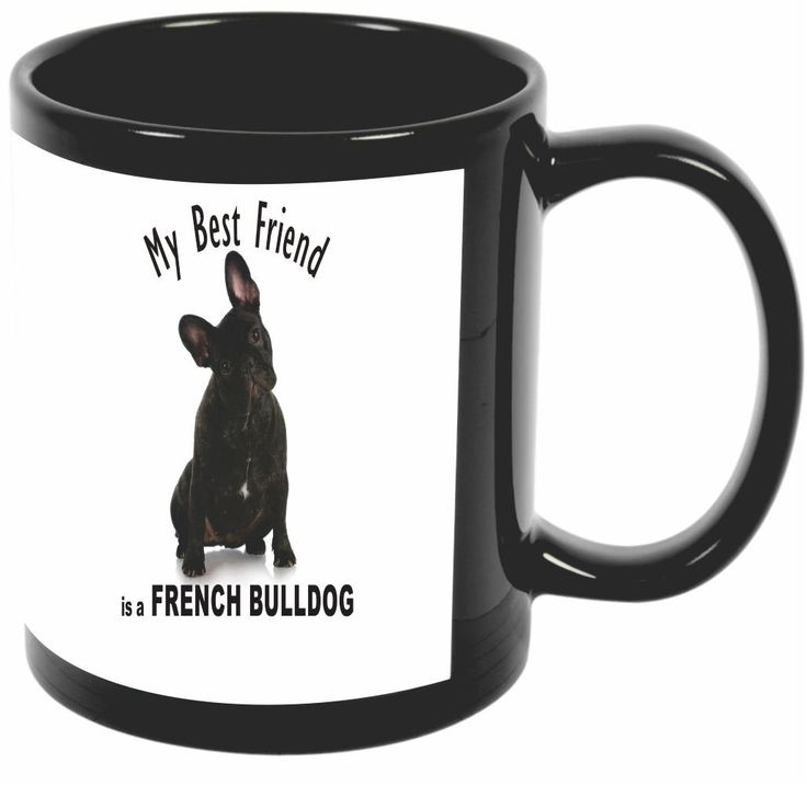 Rikki Knight My Best Friend French Bulldog Black French Bulldog Design 11 oz Photo Quality BLACK Ceramic Coffee Mugs Cups - Dishwasher and Microwave Safe