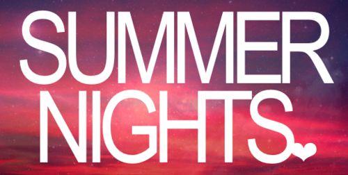 Summa nights <3
