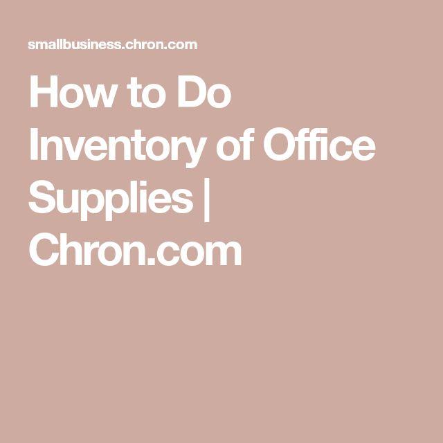 How to Do Inventory of Office Supplies | Chron.com