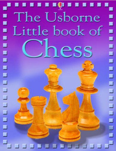 Download The Usborne Internet Linked Little Book Of Chess Free