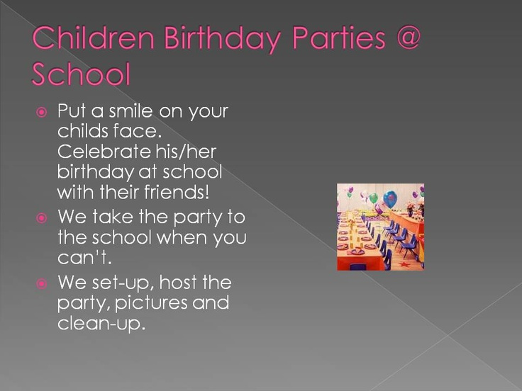 Children Birthday Parties at School